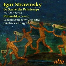 Load image into Gallery viewer, STRAVINSKY: RITE OF SPRING; PETRUSHKA (1947) - LONDON SYMPHONY ORCHESTRA, DE BURGOS