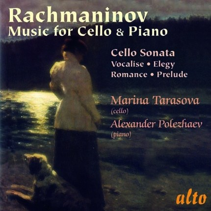 RACHMANINOV: MUSIC FOR CELLO - TARASOVA, POLEZHAV