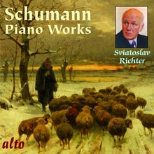 Load image into Gallery viewer, SCHUMANN: PIANO WORKS - ETUDES SYMPHONIQUES & OTHER WORKS - SVIATOSLAV RICHTER