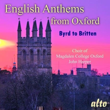 ENGLISH ANTHEMS FROM OXFORD - CHOIR OF MAGDALEN COLLEGE, OXFORD