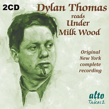 Load image into Gallery viewer, DYLAN THOMAS READS UNDER MILK WOOD (2 CDS)