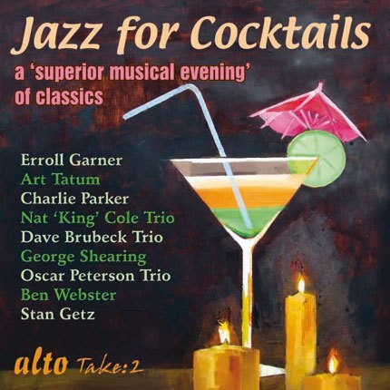 JAZZ FOR COCKTAILS - CLASSIC TRACKS AND ARTISTS
