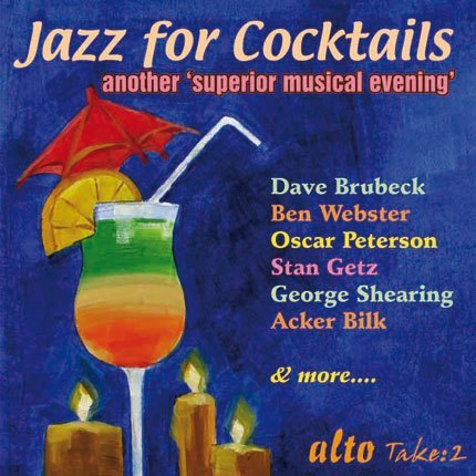 JAZZ FOR COCKTAILS 2 - ANOTHER SUPERIOR MUSICAL EVENING