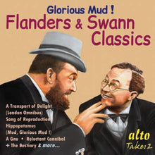 Load image into Gallery viewer, GLORIOUS MUD! - THE BEST OF FLANDERS & SWANN