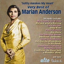 Load image into Gallery viewer, VERY BEST OF MARIAN ANDERSON - ARIAS, SONGS, ANTHEMS & SPIRITUALS