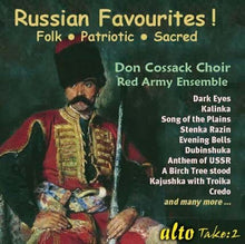 Load image into Gallery viewer, RUSSIAN FAVOURITES! - DON COSSACK CHOIR, RED ARMY ENSEMBLE