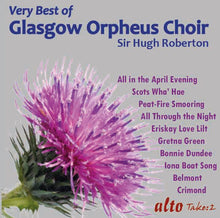 Load image into Gallery viewer, VERY BEST OF THE GLASGOW ORPHEUS CHOIR
