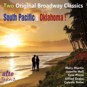TWO BROADWAY CLASSICS: SOUTH PACIFIC & OKLAHOMA!