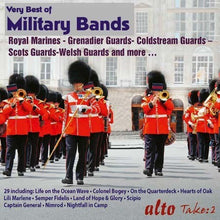 Load image into Gallery viewer, VERY BEST OF MILITARY BANDS