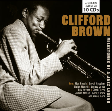 CLIFFORD BROWN: MILESTONES OF A JAZZ LEGEND (10 CDS)