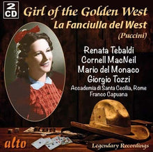 Load image into Gallery viewer, PUCCINI: LA FANCIULLA DEL WEST (GIRL OF THE GOLDEN WEST) - TEBALDI (2 CDS)