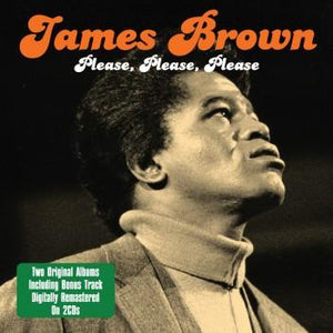 James Brown: Please, Please, Please (2 CDs)