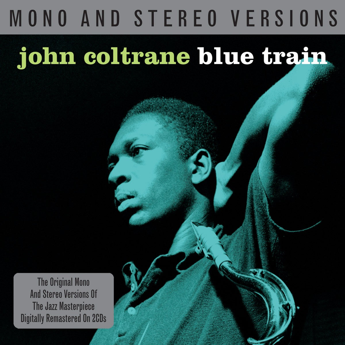 JOHN COLTRANE: BLUE TRAIN (2 CDS, MONO & STEREO)