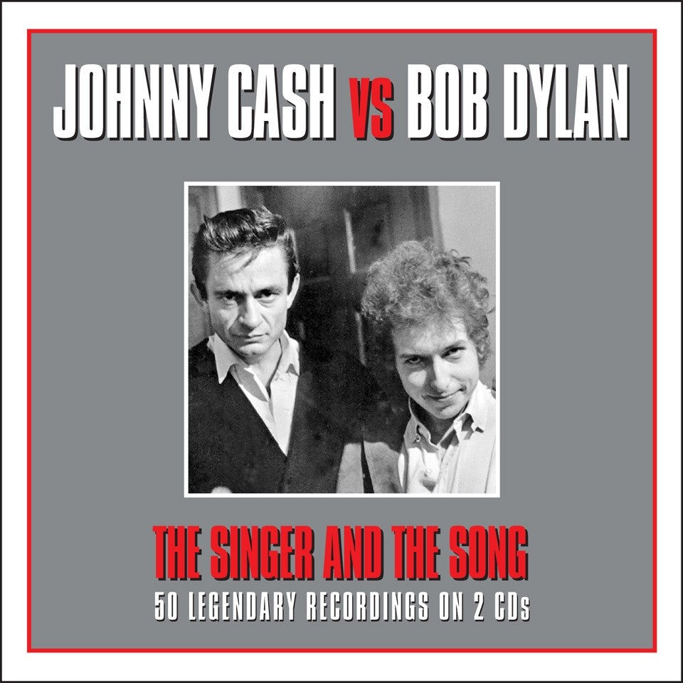 JOHNNY CASH & BOB DYLAN: The Singer and The Song (2 CDs)