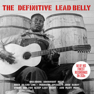 LEADBELLY: THE DEFINITIVE LEADBELLY (2 CDS)