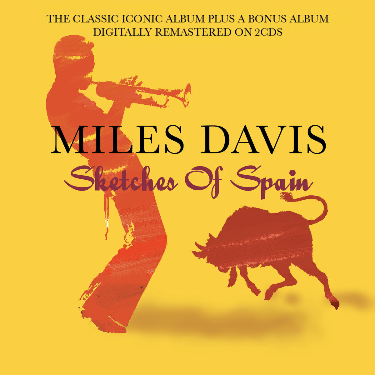 MILES DAVIS: Sketches Of Spain/Miles Davis and The Modern Jazz Giants (2 CDs)