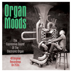 ORGAN MOODS: THE EXPRESSIVE SOUND OF THE ELECTRONIC ORGAN (2 CDS)