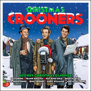 CHRISTMAS CROONERS: 60 COZY CHRISTMAS CLASSICS (3 CDS)
