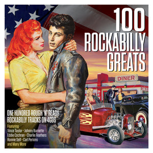 100 ROCKABILLY GREATS: 100 GREAT TRACKS (4 CDS)