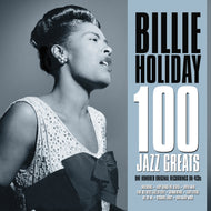 BILLIE HOLIDAY: 100 JAZZ GREATS (4 CDS)