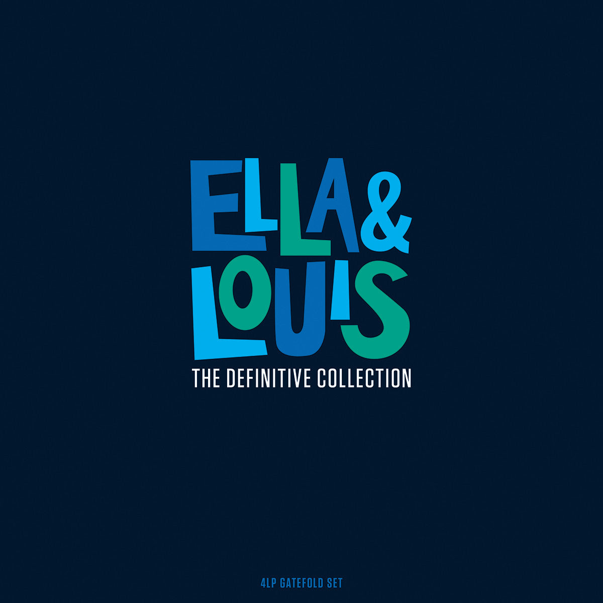 ELLA & LOUIS: DEFINITIVE COLLECTION (4 LPS, GATEFOLD)