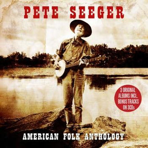 Pete Seeger: American Folk Anthology (3 CDs)