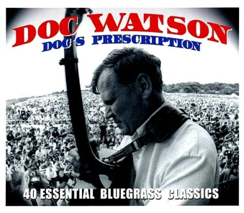 DOC WATSON: Doc's Prescription (2 CDs)