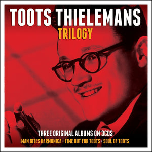 TOOTS THIELEMANS: Trilogy (3 CDS)