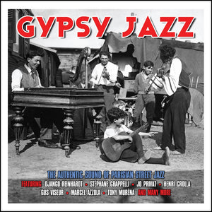 GYPSY JAZZ - THE AUTHENTIC SOUND OF PARISIAN STREET MUSIC (2 CDS)