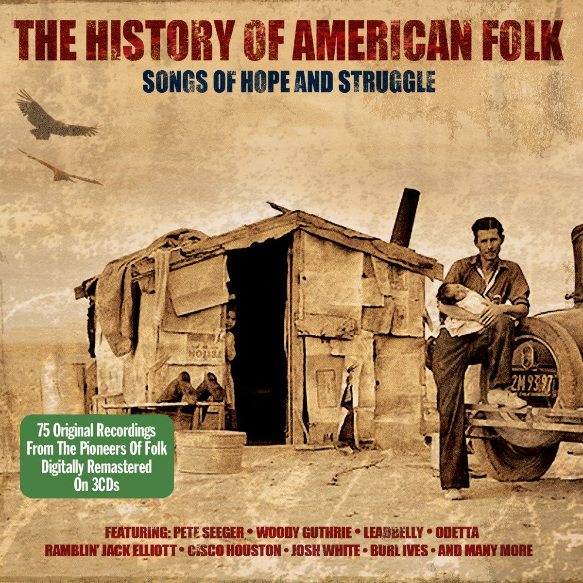 HISTORY OF AMERICAN FOLK - SONGS OF HOPE AND STRUGGLE (3 CDS)