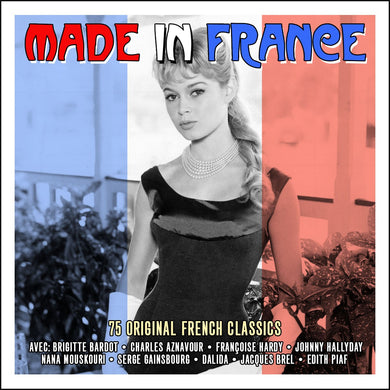 MADE IN FRANCE - 75 ORIGINAL FRENCH CLASSICS (3 CDS)
