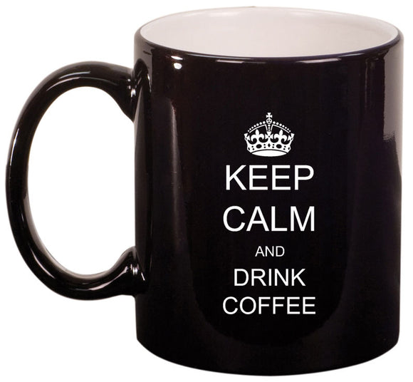11oz Mug Keep Calm and Drink Coffee