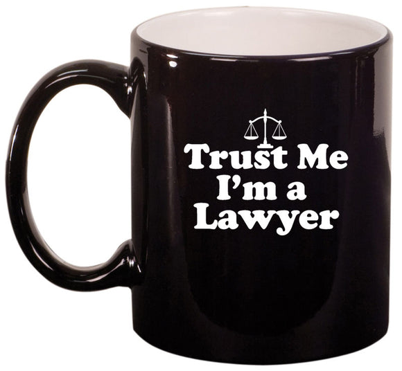Coffee Mug Trust Me I'm A Lawyer