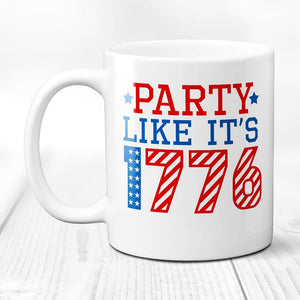 1776- Party -4th Of July- Patriotic- Coffee Mug