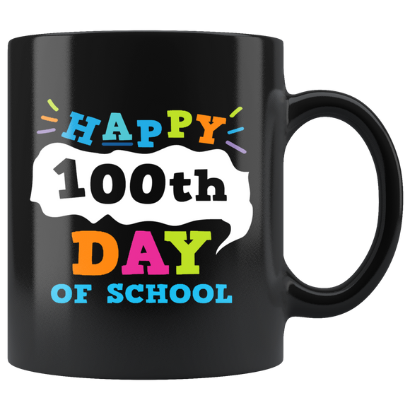 MUG Happy 100th Day Of School