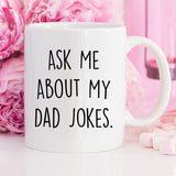 Ask Me About My Dad Jokes