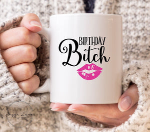 BIRTHDAY BITCH 21ST 30TH 40TH 50TH 60TH FUNNY BANTER SASSY WIFE GIRLFRIEND MUG