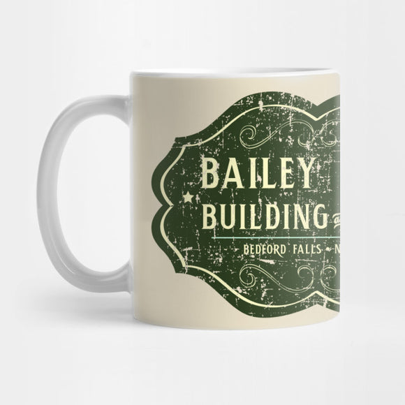 Bailey Brothers Building & Loan distressed Mug - Best Gift for Boyfriends - Eureka Mugs