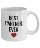 Best Partner Ever - Coffee Mug for Him, Her, Valentine's Day, Anniversary, Birth - Eureka Mugs