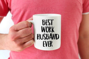 Best Work Husband Ever Coffee Mug-Work Husband Gift-Co-worker gift-Co-worker Mug - Eureka Mugs