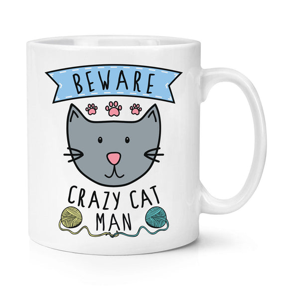 Beware Crazy Cat Man 11oz Mug Cup - Funny Animal Kitten