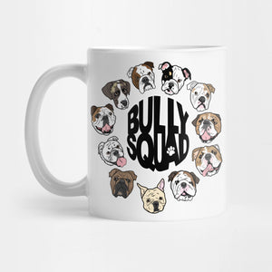 BullySquad Mug - Best Gift for Friends - 11oz Coffee Mugs - Eureka Mugs