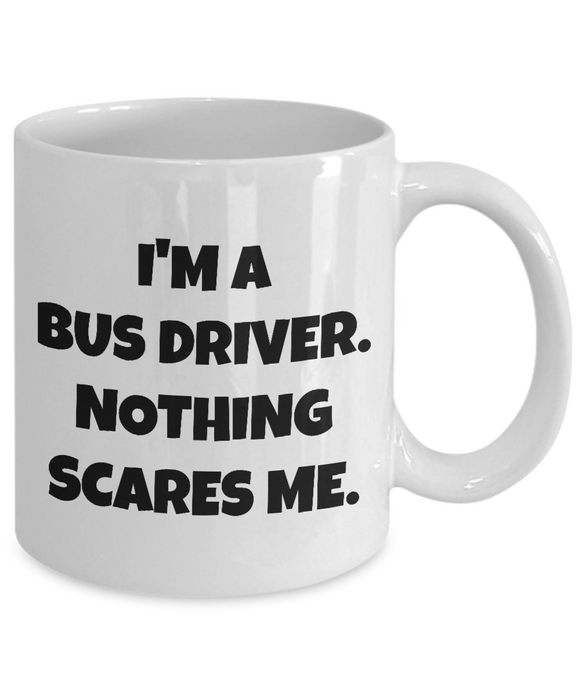 Bus Driver - Nothing Scares Me