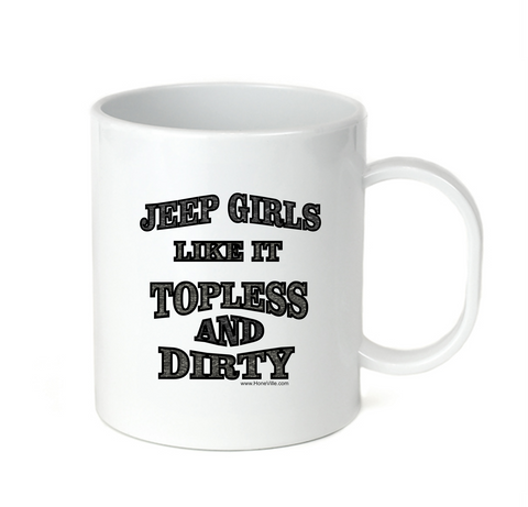 Coffee Cup Travel Mug  Jeep Girls Like It Topless And Dirty