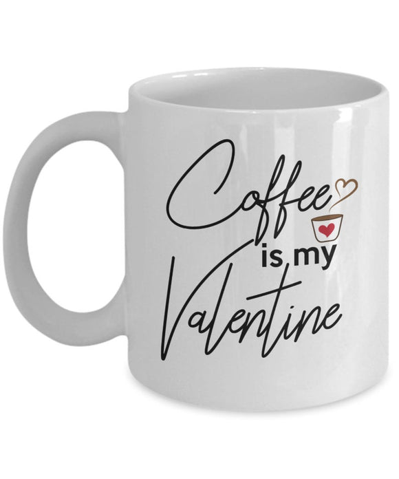 Coffee Lover Valentines Coffee Mug Anniversary Gift Single Valentines Day Mug