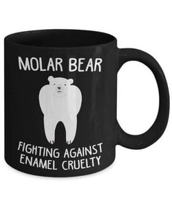 Coffee Mug 11 Oz - Molar Bear Fighting Against Enamel Cruelty Funny Tooth - Eureka Mugs