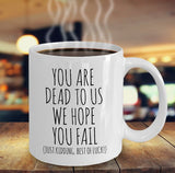 Coworker Goodbye, Funny Mug, Leaving Old Job, You are Dead to Us, Best of Luck, New Job Gift, Colleague, Coworker Gift, Funny Work Quotes - Eureka Mugs