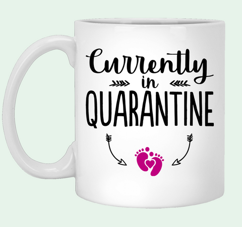 Currently in Quarantine Gift For Pregnant Ceramic Coffee Mug