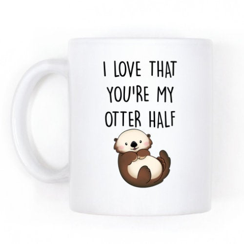 Cute Otter Half, Valentines Day Gift, Boyfriend Coffee Mug