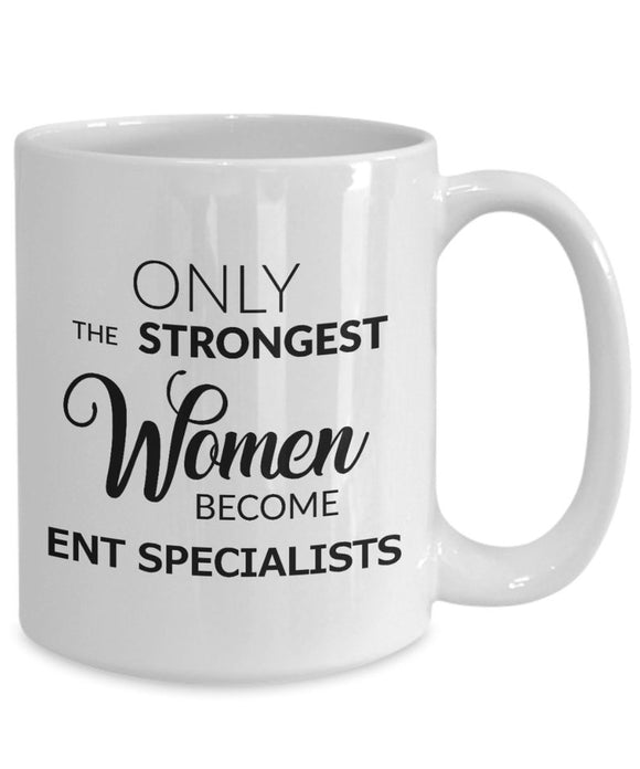 Only the Strongest Women Become ENT Specialists